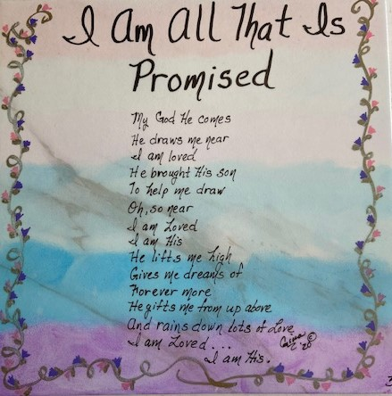 I Am All That Is Promised 3